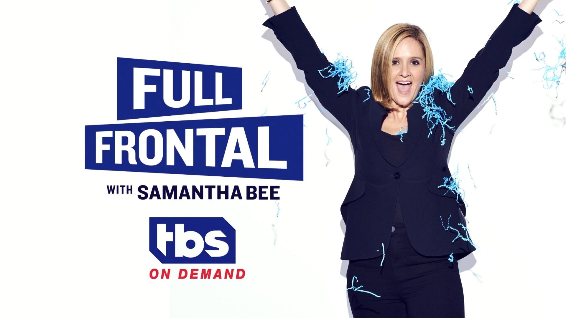 Full Frontal With Samantha Bee- S03E09-E10